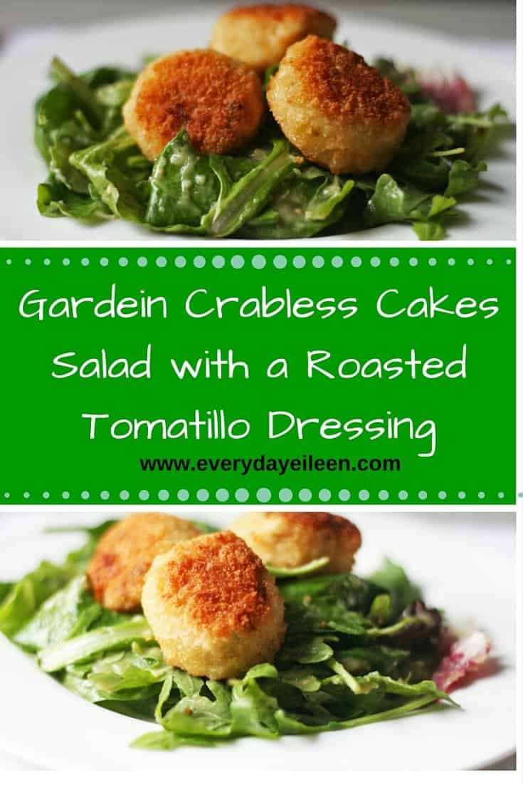 gardein crabless cakes salad with a roasted tomatillo avocado dressing