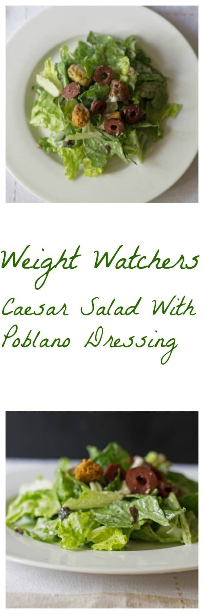 weight watchers caesar salad w/poblano dressing