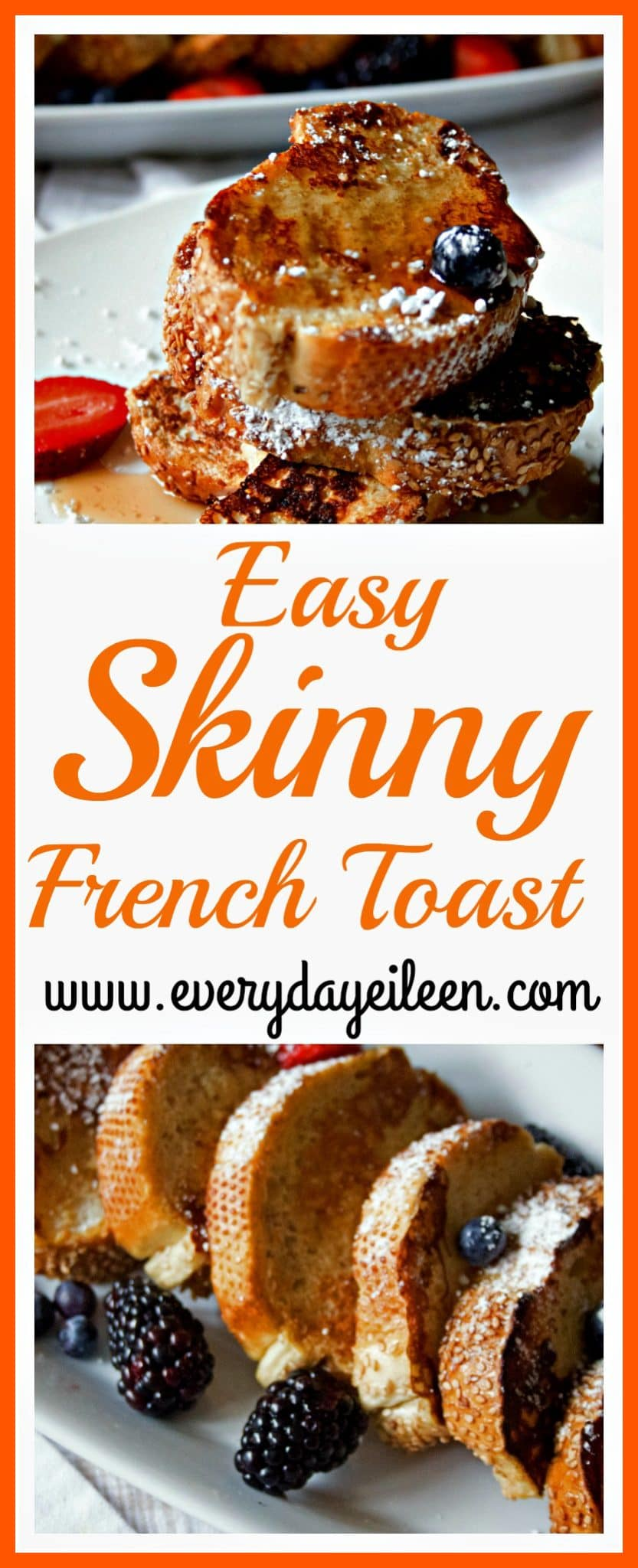 easy skinny french toast