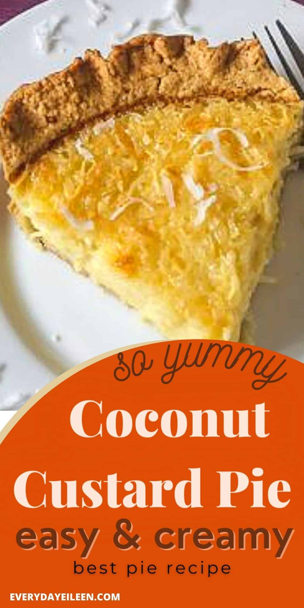 Coconut Custard Pie, a delicious pie recipe made with either a homemade or store bought pie crust.  The custard is loaded with coconut flavors from cream of coconut, coconut flakes, and coconut extract. Perfect for dessert, Mothers Day, Thanksgiving, and Christmas. via @/everydayeileen/