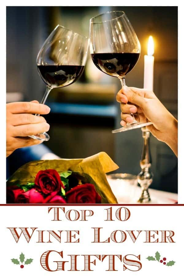 top 10 wine lover gifts