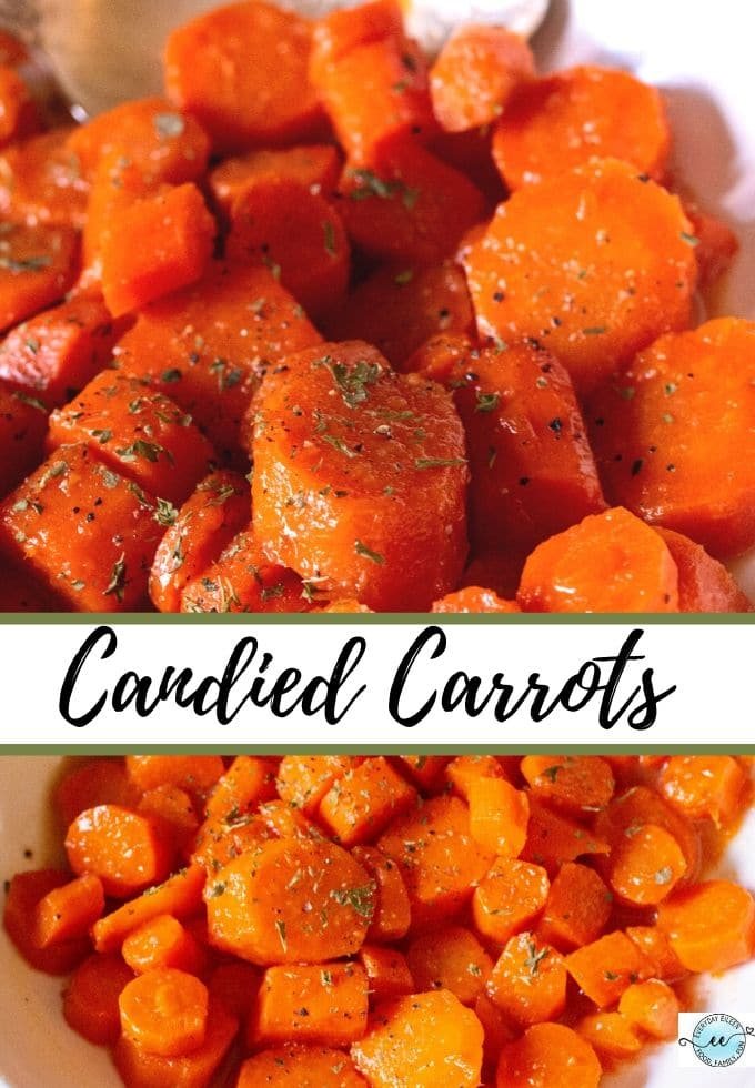 Candied Carrots in a glaze of brown sugar and melted butter, tender and delicious. The perfect side dish for any meal. Great for Thanksgiving, Christmas, and Easter. #candiedcarrots #thanksgivingsidedish #Christmassidedish #eastersidedish #everydayeileen via @/everydayeileen/