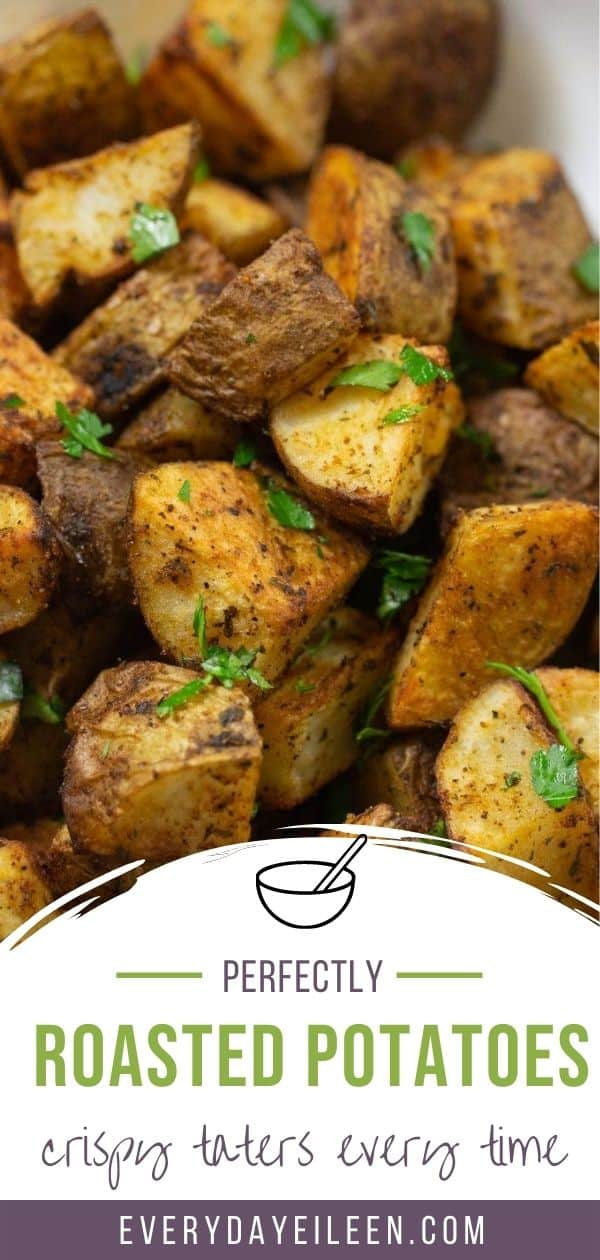 The best oven roasted potato recipe are crispy on the outside and creamy inside. Perfectly seasoned potatoes with addition varieties to change up your flavors. #ovenroastedpotatoes #crispyroastedpotatoes #roastedpotatoes #everydayeileen via @/everydayeileen/