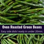 delicious collage photos of oven roasted green beans
