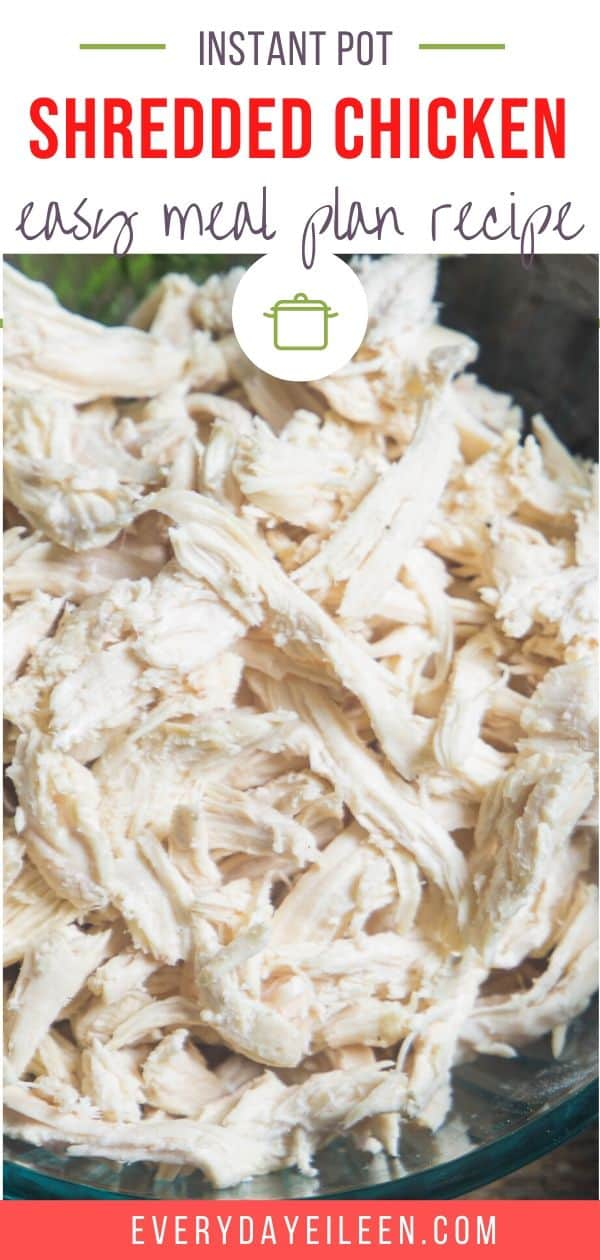 Instant Pot Shredded Chicken is easy to prepare and is a perfect way to make ahead chicken. Freeze in 1-cup units to use in casseroles, soups, quesadillas, enchiladas, use your imagination. #everydayeileen #shreddedchicken #instantpotchicken  via @/everydayeileen/