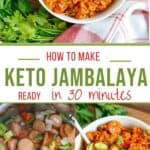 Two photos of low-carb jambalaya in white bowls. and another photo of the jaambalaya being prepared