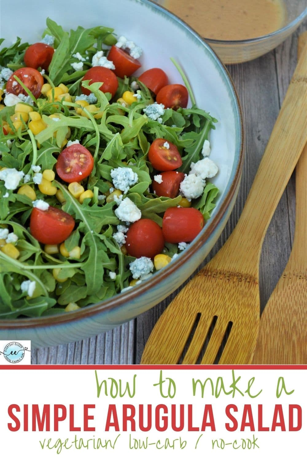 Simple Arugula Salad, light peppery greens, fresh corn, vine ripe tomatoes topped with blue cheese crumbles. A low-carb, vegetarian salad with a homemade vinaigrette, ready in 10 minutes. #simplearugulasalad #arugula #lowcarbsalad #everydayeileen  via @everydayeileen