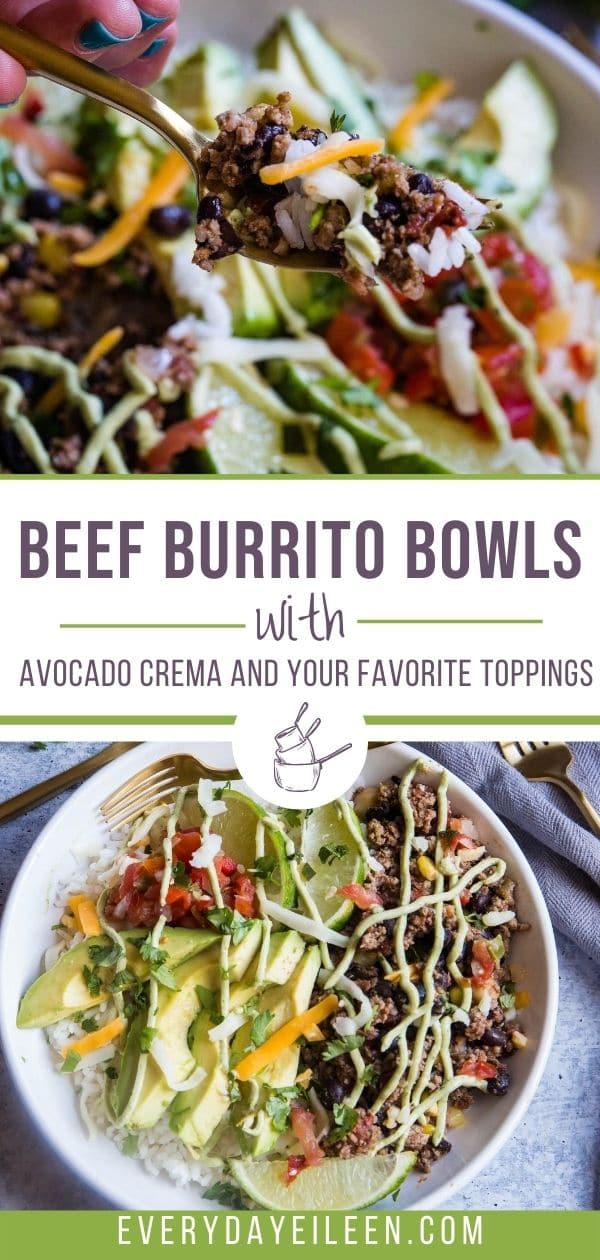 Enjoy ground beef burrito bowls that are easy to prepare and made with common spices for the most flavor-filled meat and rice bowl. Topped with homemade avocado crema and add your favorite toppings. A healthy homemade bowl that is better than any takeout. #burritobowl #beefburritobowl #beefricebowl #everydayeileen via @/everydayeileen/