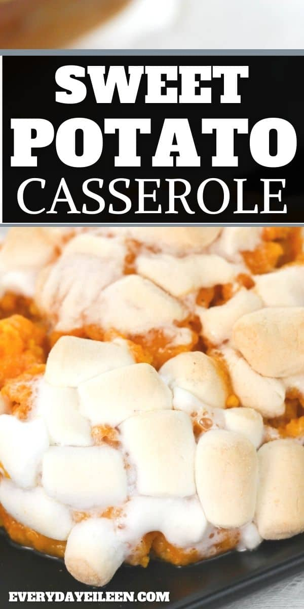 Marshmallow Sweet Potato Casserole is an easy side dish that is perfect for your Thanksgiving or Holiday dinner. Made with fresh sweet potatoes and simple spices. Top with marshmallows, bake, and enjoy. A great holiday side dish to make ahead and serve for a crowd. #sweetpotatocasserole #marshmallowsweetpotato #thanksgiving @christmassidedish #everydayeileen via @everydayeileen