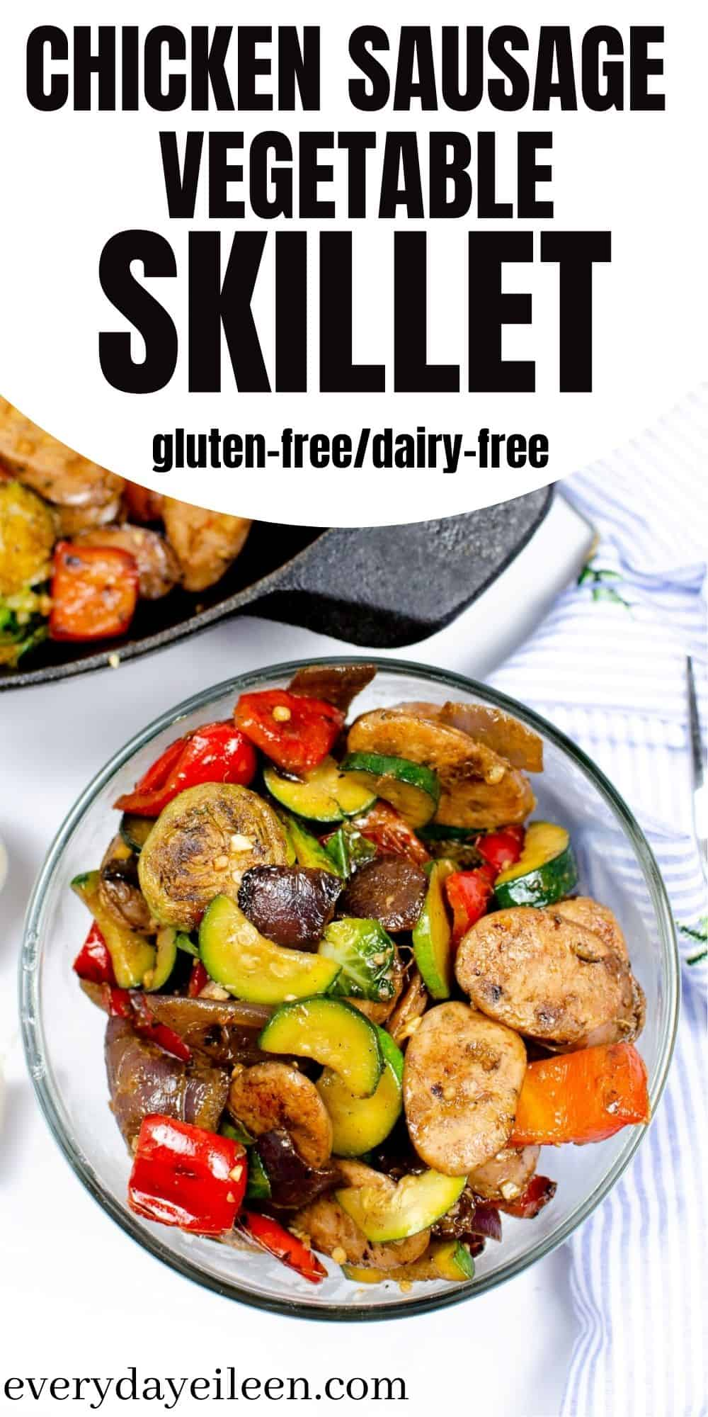 Chicken Sausage Vegetable Skillet, a one pan dinner that is ready in 25 minutes. This is a low-calorie, gluten-free, dairy-free, and lower in carbs. A hearty, better for you meal loaded with protein and veggies. #chickensausageveggieskillet #chickensausagerecipe #onepanchickensausagedinner #everydayeileen via @/everydayeileen/