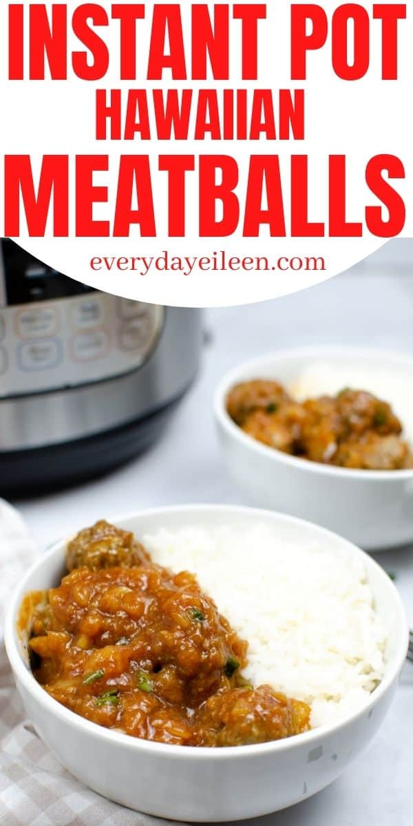 Instant Pot Hawaiian Meatballs,  delicious homemade meatballs that are loaded with flavor and easy to put together. They are topped with an easy bbq and pineapple sauce for a dinner in under 30 minutes. Serve with rice. They make a wonderful appetizer, pot luck, and game day snack. #instantpotmeatballs #hawaiianmeatballs #instantpothawaiianmeatballs #gamedaysnack #everydayeileen via @/everydayeileen/