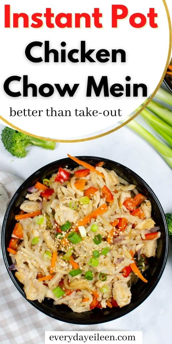 Instant Pot Chow Mein, delicious noodles and a load of veggies and a delicious sauce in the pressure cooker make a wonderful under 30 minute dinner. We have an option for Vegetarian or with chicken. Easy and so much better than take-out. #chowmein #instantpotchowmein #chowmeinnoodles #everydayeileen  via @/everydayeileen/