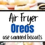 A collage of air fryer Oreo recipes, 1st photo is a stack of Oreos with the top one cut in half. The second photo is a pink plate full of Oreos that have been fried.