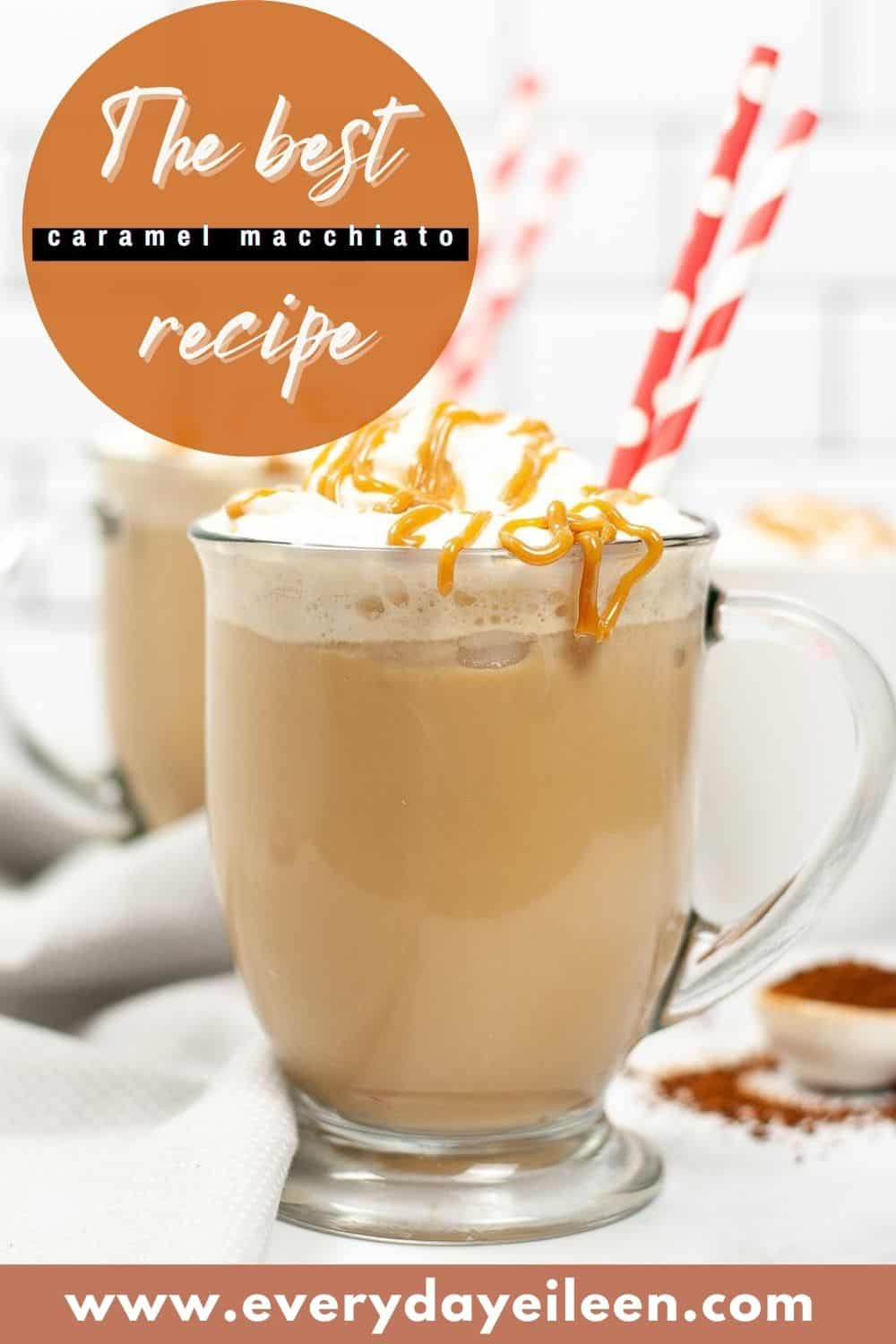 Homemade Caramel Macchiato, decadently delicious whether you prefer iced or hot. It takes just a few minutes to make your own easy copycat Starbucks coffee recipe. So cost effective to make your own latte. #caramelmocchiato #copycatstarbuckslatte #everydayeileen via @/everydayeileen/