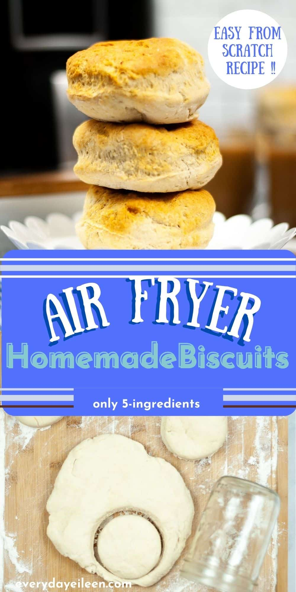 Enjoy homemade air fryer biscuits that are light and fluffy from scratch biscuits. With just 5 ingredients these biscuits are made in under 30 minutes and so much better than canned biscuits.  via @/everydayeileen/