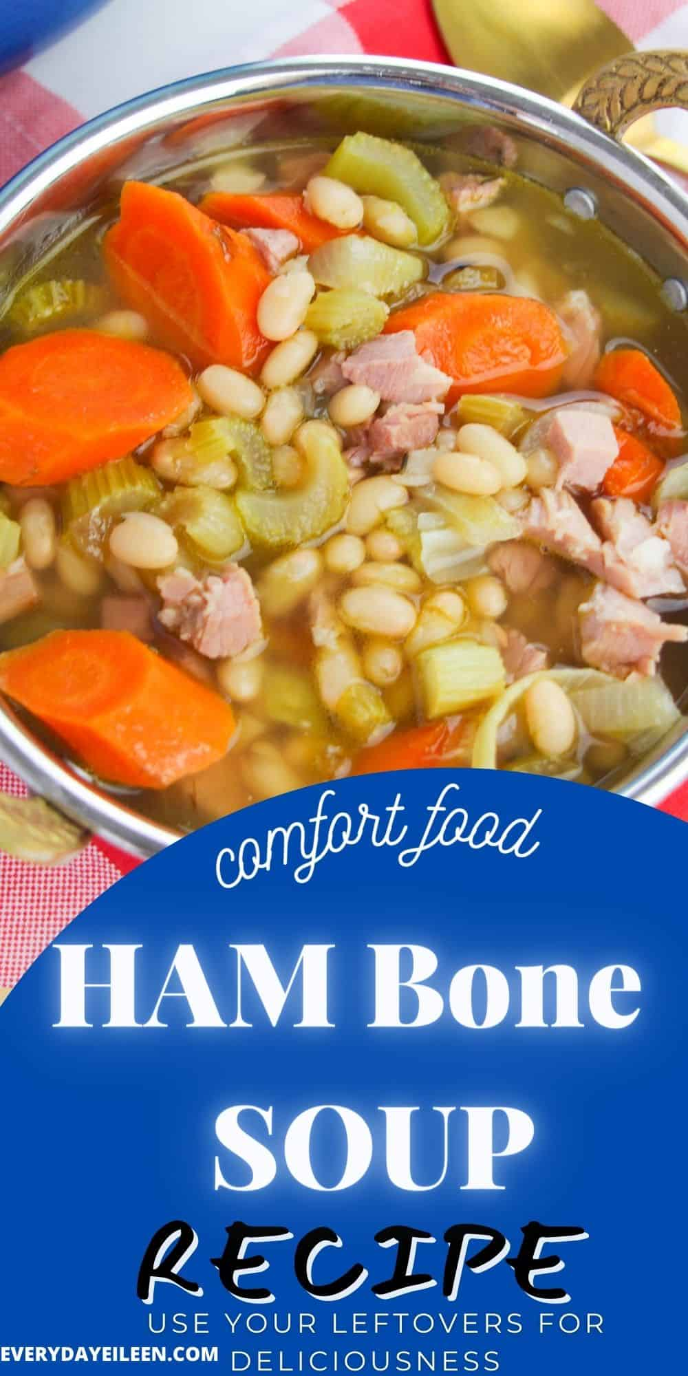 Ham Bone Soup is a delicious way to use leftover ham and veggies for a soup filled with comfort. A great way to use the ham bone from Easter, Mothers Day, Thanksgiving, and Christmas Hams. via @everydayeileen