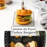 Two photos of turkey burgers, one in the air fryer and the other burger in a bun topped with cheese.